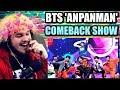 BTS (방탄소년단) - Anpanman @BTS COMEBACK SHOW | BEST PERFORMANCE! | REACTION!!