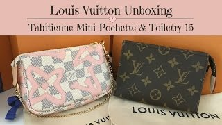 Louis Vuitton Unboxing | Tahitienne Mini Pochette & Toiletry Pouch 15 | Thinner Canvas?