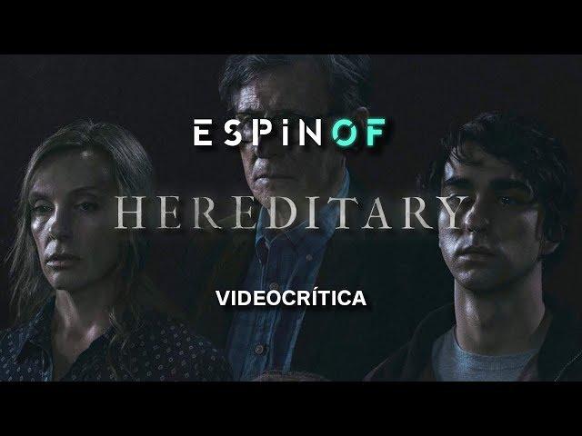 Crítica 'HEREDITARY' | Opinión