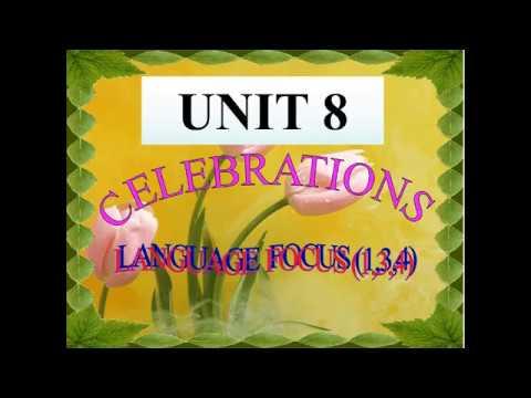 TIẾNG ANH 9 (7 NĂM) - UNIT 8: LANGUAGE FOCUS