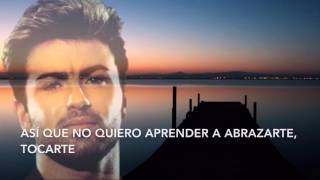 George Michael (One More Try) Sub Español
