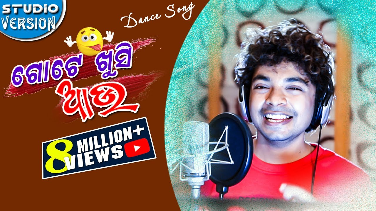 Odia Song Download Gote Khusi Aau By Mantu Churia