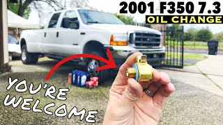 2001 Ford F350 7.3 Oil Change Fumoto Oil Valve Mod to make life easier, You will thank me Later!! SP