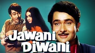 Jawani Diwani (1972) Full Hindi Movie | Randhir Kapoor, Jaya