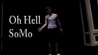 Oh Hell by SoMo choreography    Kyle Hawk