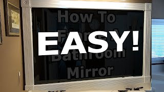 How To Frame A Bathroom Mirror In Three Minutes