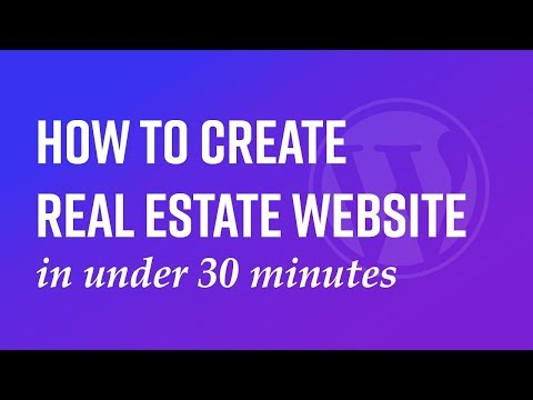 How to create real estate website in under 30 minutes