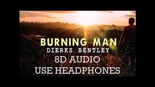 Dierks Bentley   Burning Man Ft. Brothers Osborne