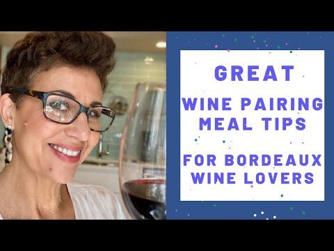 #WinePairings Great Wine Pairing Meal Tips for #Bordeaux Wine Lovers