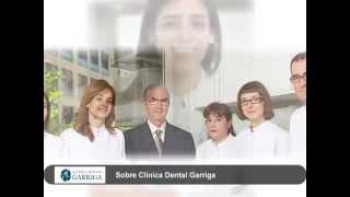 video clinicadentalgarriga - Clínica Dental Garriga