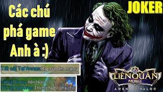 Joker và Biệt đội phá game - 1 Người phá 9 người cười :) Liên quân mobile AOV