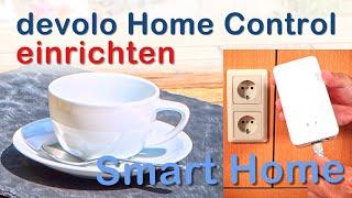 devolo Home Control Smart Home installieren und einrichten. Smart nachrüsten inkl. Einbruchschutz.