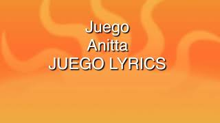 Anitta —Juego Lyrics