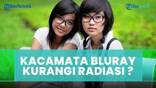 Apakah Kacamata Bluray Berpengaruh untuk Kurangi Radiasi Gadget, Ini Kata Dokter