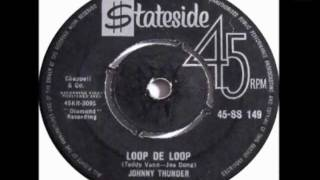Johnny Thunder - Loop De Loop