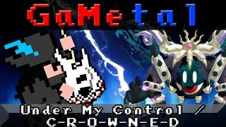 Under My Control / C-R-O-W-N-E-D (Kirby's Return to Dream Land) - GaMetal Remix