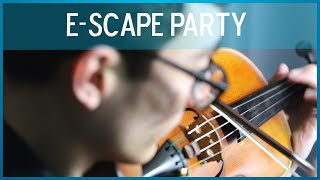 E-scape Party (Original Composition)