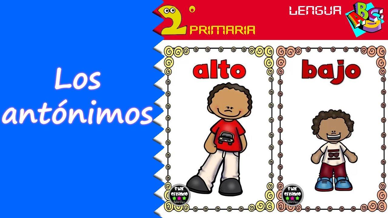 Lengua Castellana. 2º Primaria. Tema 3. Los antónimos