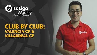 Club por Club: Valencia CF & Villarreal CF