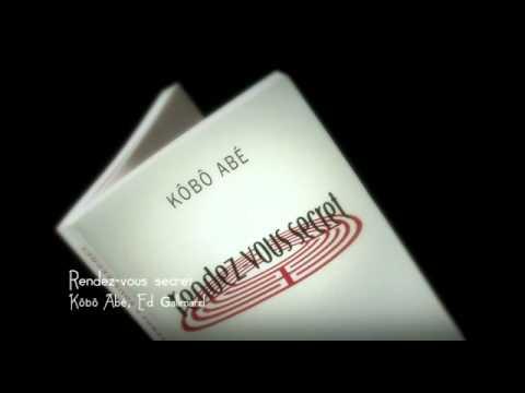 Vidéo de Kôbô Abe