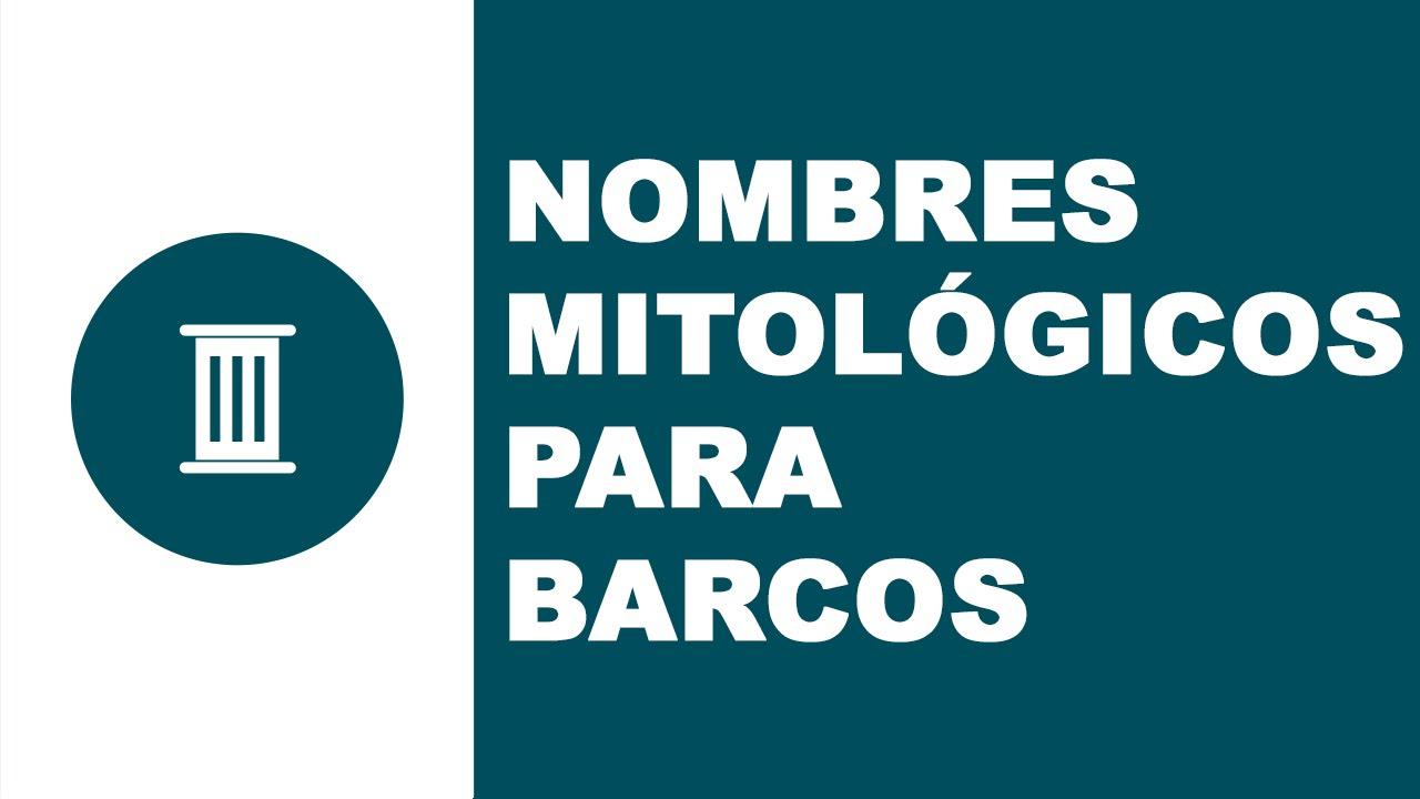 Nombres mitológicos para barcos - www.nombresdebarcos.com
