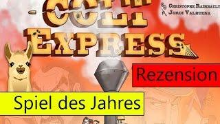 Colt Express / Spiel des Jahres 2015 / Anleitung & Rezension / SpieLama
