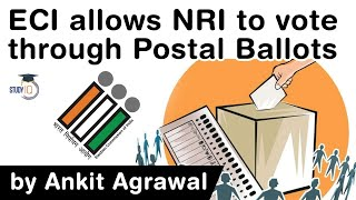 What is Postal Ballot Voting - Election Commission allows NRIs to vote through Postal Ballots #UPSC
