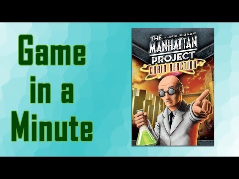 Game In A Minute Ep 48: The Manhattan Project: Chain Reaction