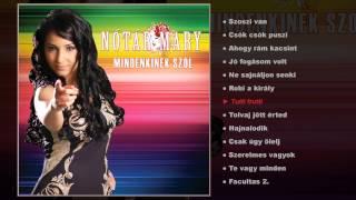 Nótár Mary - Mindenkinek szól (teljes album)