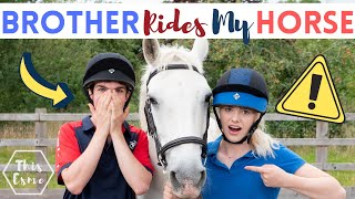 Brother Rides My Horse for the First Time (Non-Equestrian) AD | This Esme