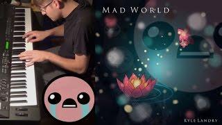 Mad World (Piano Cover)