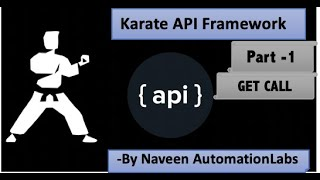 Karate API Testing Framework - GET CALL - Part 1