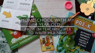 Homeschooling my 4 year old | Teaching her to write her name