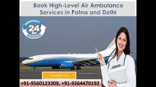 Utilize Impeccable Medical Care by Medivic Air Ambulance in Patna