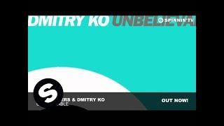 Starkillers & Dmitry Ko - Unbelievable (Original Mix)