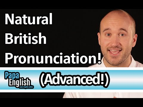 Advanced British Pronunciation - Speak like a native in 5 sounds