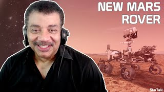 Neil deGrasse Tyson and NASA Chief Scientist Explain New Mars Rover