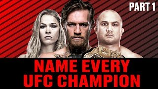 GUESS EVERY UFC CHAMPION IN HISTORY (PART 1) - MMA TRIVIA