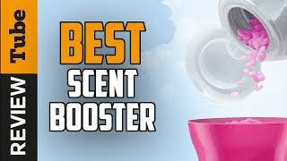 ✅ Scent Booster: Best  Scent Booster For Laundry  2020 (Buying Guide)