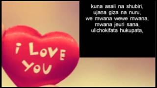 Alikiba - Mwana Lyric (Official Music Video)