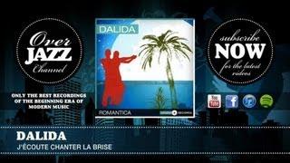 Dalida - J'écoute chanter la brise (1958)