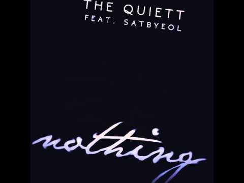 The Quiett (더콰이엇) - Nothing [feat. 샛별 (Satbyeol)]