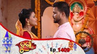 Durga | Full Ep 1409 | 17th June 2019 | Odia Serial – TarangTV