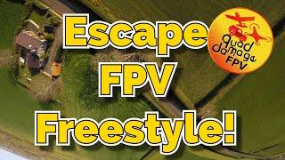 Escape FPV Freestyle