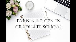 10 Tips To Get A 4.0 In Graduate School   Survive Grad School With Me
