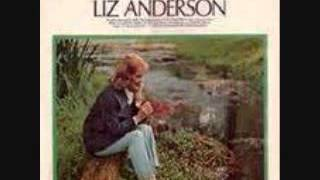 Liz Anderson -  If The Creek Don't Rise