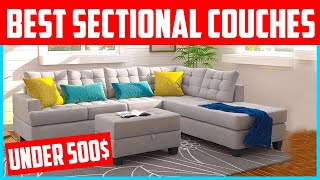 Top 5 Best Sectional Couches Under 500$ 2020 Reviews