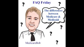 Medicare and Medicaid - Medicare vs. Medicaid: Differences between Medicare and Medicaid