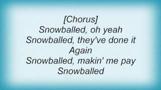 Ac Dc - Snowballed Lyrics