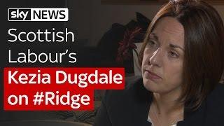 #Ridge Scotland special: Kezia Dugdale